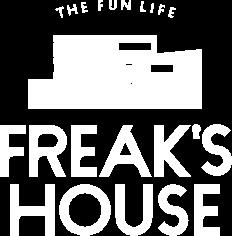 freaks house